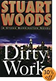 Dirty Work by  Stuart Woods (Hardcover - April 2003)