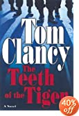The Teeth of the Tiger by  Tom Clancy (Hardcover - August 2003)