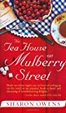 Book Cover: The Tea House On Mulberry Street by Sharon Owens