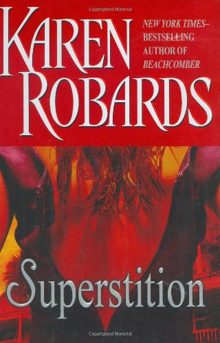Superstition, Robards, Karen