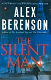 The Silent Man by Alex Berenson