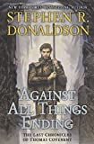 Against All Things Ending (The Last Chronicles of Thomas Covenant)