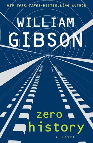 Zero History, Gibson, William