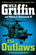 The Outlaws by W. E. B. Griffin and William E. Butterworth IV