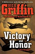 Victory and Honor by W. E. B. Griffin and William E. Butterworth I