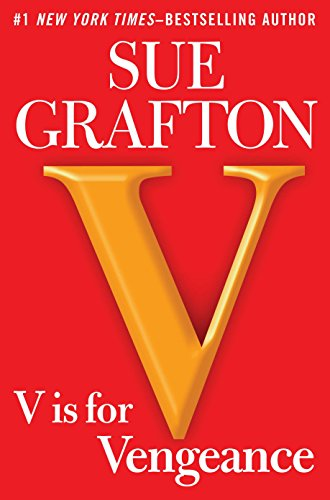 V is for Vengeance (Kinsey Millhone Mystery), Grafton, Sue