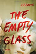 The Empty Glass by J. I. Baker