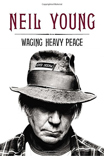 Waging Heavy Peace, Young, Neil
