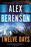 Twelve Days by Alex Berenson
