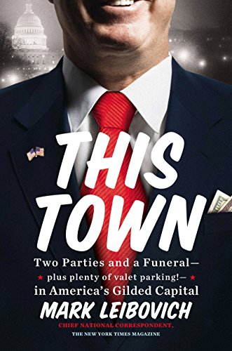 786. This Town: Two Parties and a Funeral-Plus, Plenty of Valet Parking!-in America