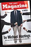 Last Words: On Michael Hastings's The Last Magazine: A Novel