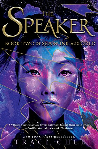 Sea of ink and gold. 2, The speaker / Traci Chee