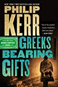 Greeks Bearing Gifts by Philip Kerr