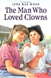 The Man Who Loved Clowns - book cover picture