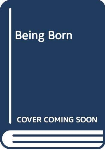 [Being Born]
