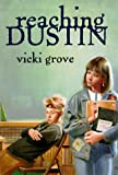 Reaching Dustin - book cover picture
