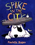 Spike in the City - book cover picture