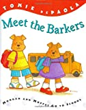 Meet the Barkers :  Morgan and Moffat go to school