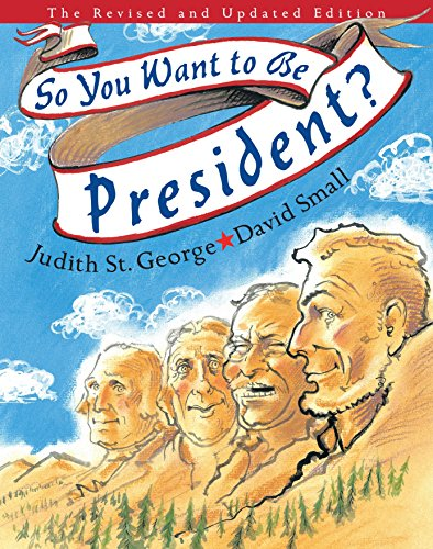 [So You Want to Be President?]