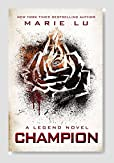 Champion (Legend Trilogy Book 3) Book Review