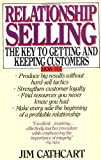 Buy Relationship Selling: The Key to Getting and Keeping Customers from Amazon