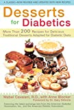 Desserts for Diabetics: Over 200 Recipes for Delicious Traditional Desserts Adapted for Diabetic Diets