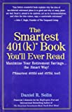 The Smartest 401(k) Book You'll Ever Read by Daniel Solin