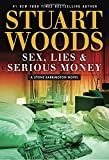 Sex, Lies & Serious Money (A Stone Barrington Novel)
