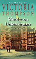 Murder on Union Square by Victoria Thompson