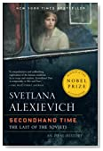 Cover of Secondhand Time: the Last of the Soviets — Svetlana Alexievich
