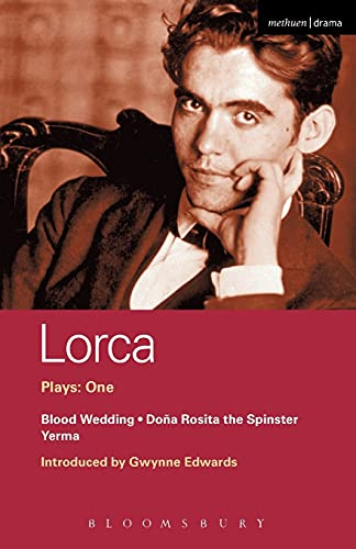 Lorca Plays: 1: Blood Wedding; Yerma; Dona Rosita the Spinster (World Classics) (Vol 1), García Lorca, Federico; Edwards, Gwynne; Luke, Peter