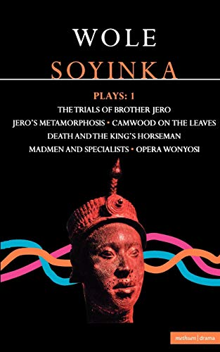 an analysis of wole soyinkas death and the kings horseman An analysis of wole soyinka's play death and the king's horseman pages 5 words 1,655 view full essay more essays like this: culture, death and the kings.
