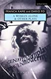 A Woman Alone and Other Plays (Methuen Mode