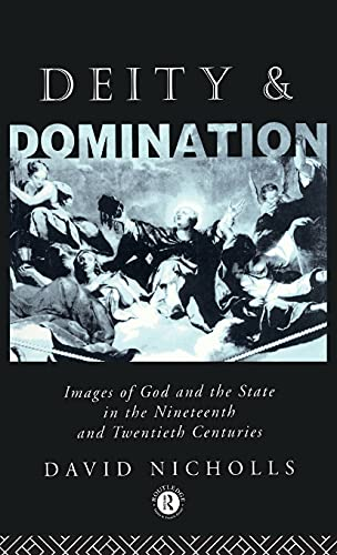 PDF Deity and Domination Images of God and the State in the 19th and 20th Centuries Hulsean Lectures