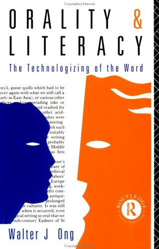 Orality and Literacy (New Accents), Ong, Walter J.