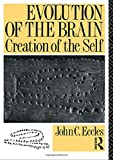 Evolution of the Brain: Creation of the Self - book cover picture