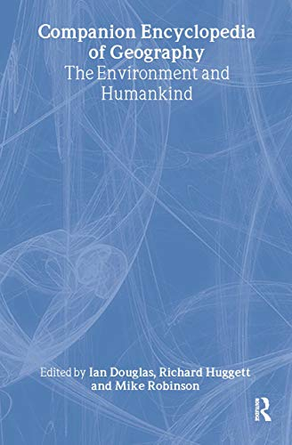 Companion encyclopedia of geography : the environment and humankind
