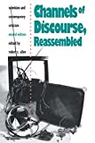 Channels of Discourse Reassembled - book cover picture