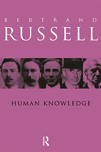 Human Knowledge: Its Scope and Limits, by Russell, B.