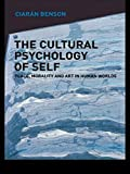 Cultural Psychology of the Self