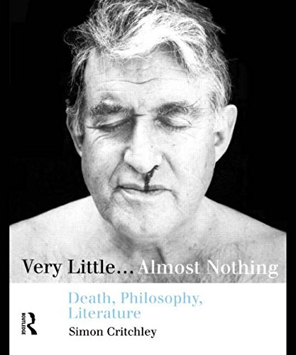 Very Little...Almost Nothing: Death, Philosophy, Literature (Warwick Studies in European Philosophy)