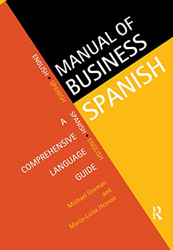 The Manual of Business Spanish: A Comprehensive Language Guide