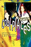 Cool Places: Geographies of Youth Cultures