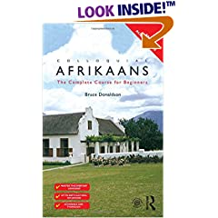 Colloquial Afrikaans : The Complete Course for Beginners