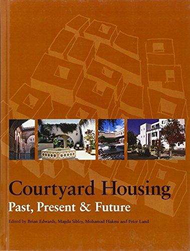 PDF Courtyard Housing Past Present and Future