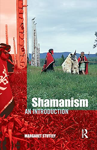 Shamanism: An Introduction, Stutley, Margaret