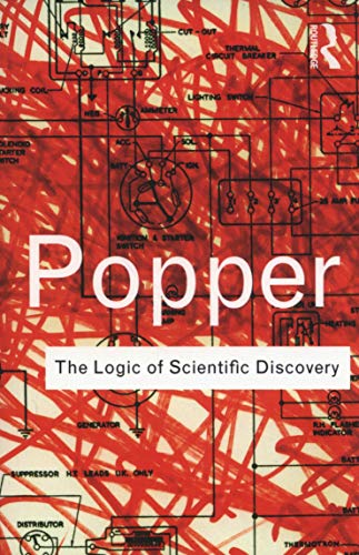 The Logic of Scientific Discovery (Routledge Classics) by Karl Popper