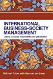 Buy International Business-Society Management: Linking Corporate Responsibility and Globalization from Amazon