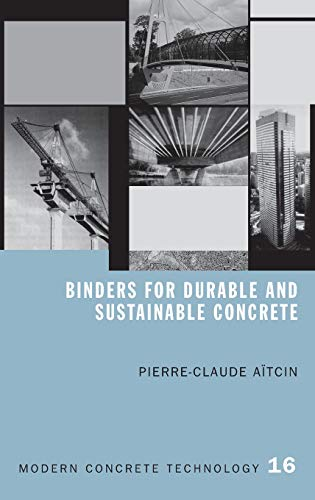Pdf Binders For Durable And Sustainable Concrete Modern Concrete