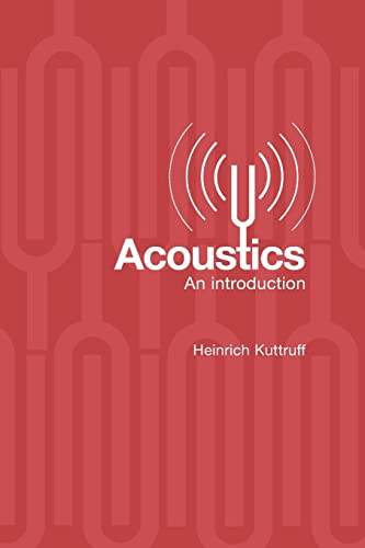 ACOUSTICS: AN INTRODUCTION,(*)
